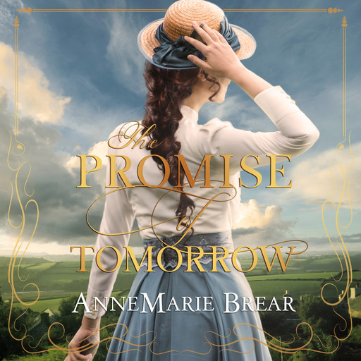 The Promise of Tomorrow, Annemarie Brear