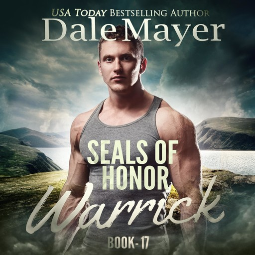 SEALs of Honor: Warrick, Dale Mayer