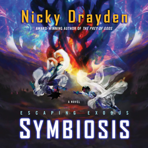 Escaping Exodus: Symbiosis, Nicky Drayden