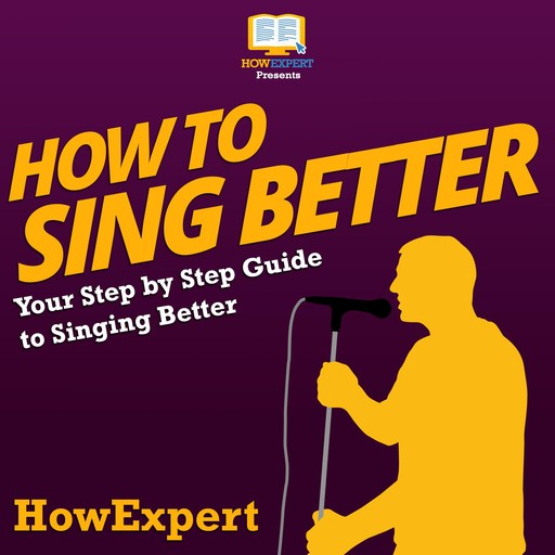 How To Sing Better, HowExpert