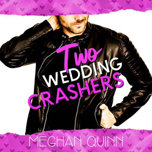 Two Wedding Crashers (The Dating by Numbers Series Book 2), Meghan Quinn