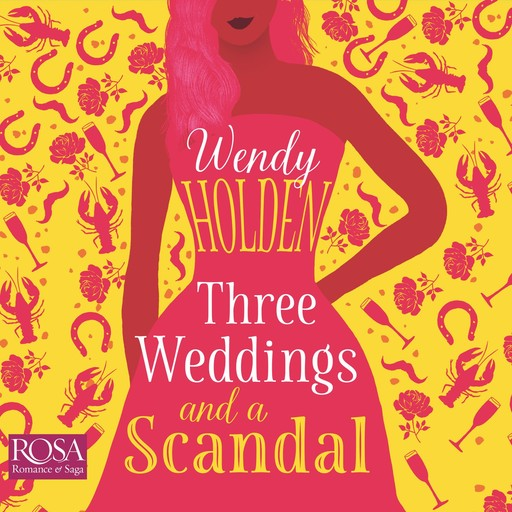 Three Weddings and a Scandal, Wendy Holden
