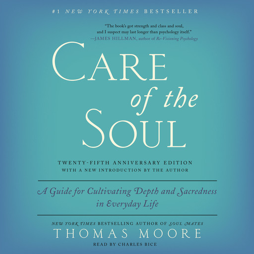 Care of the Soul, Twenty-fifth Anniversary Ed, Thomas Moore