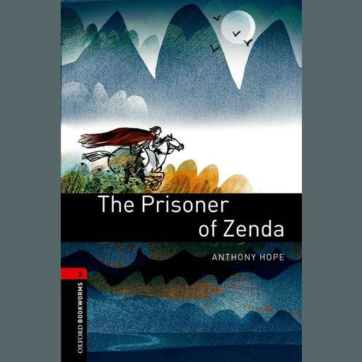 The Prisoner of Zenda, Anthony Hope, Diane Mowat