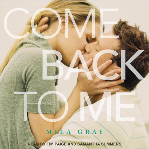 Come Back to Me, Mila Gray
