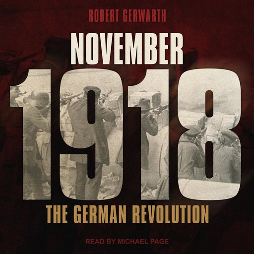 November 1918, Robert Gerwarth