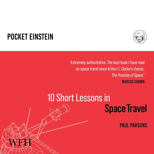Ten Short Lessons in Space Travel, Paul Parsons