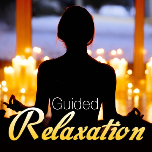 Guided Relaxation, Randy Charach