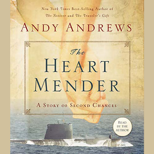 The Heart Mender, Andy Andrews