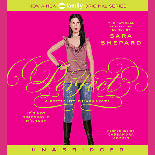 Pretty Little Liars #3: Perfect, Sara Shepard