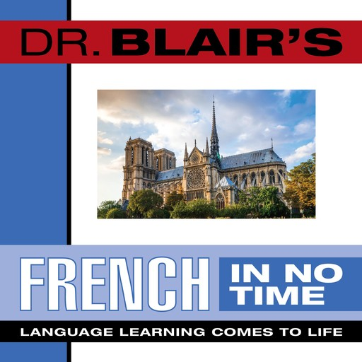 Dr. Blair's French in No Time, Robert Blair