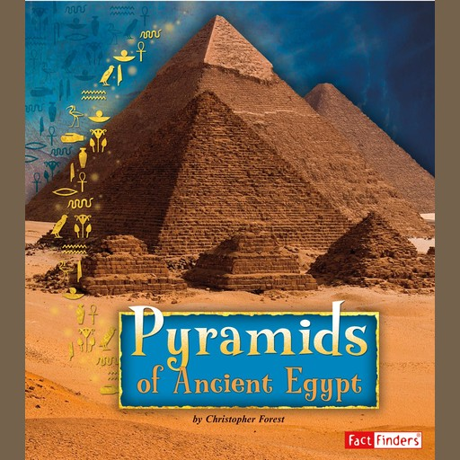 Pyramids of Ancient Egypt, Christopher Forest