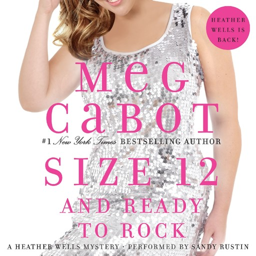 Size 12 and Ready to Rock, Meg Cabot