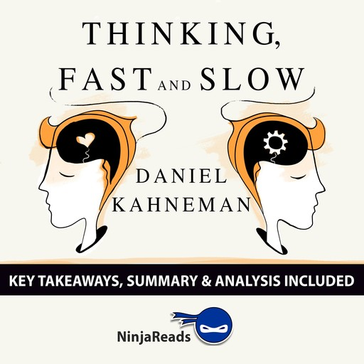Summary: Thinking, Fast and Slow, Brooks Bryant