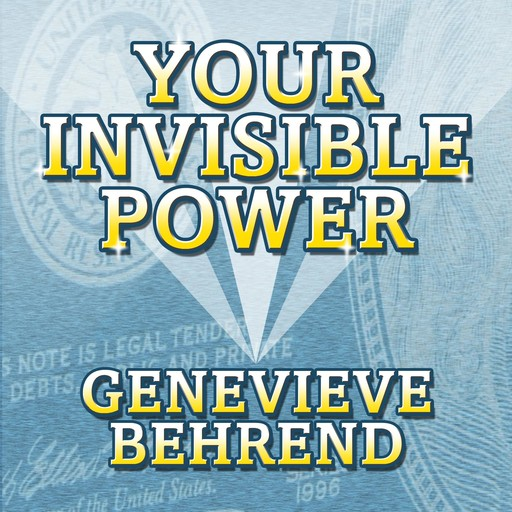 Your Invisible Power, Genevieve Behrend
