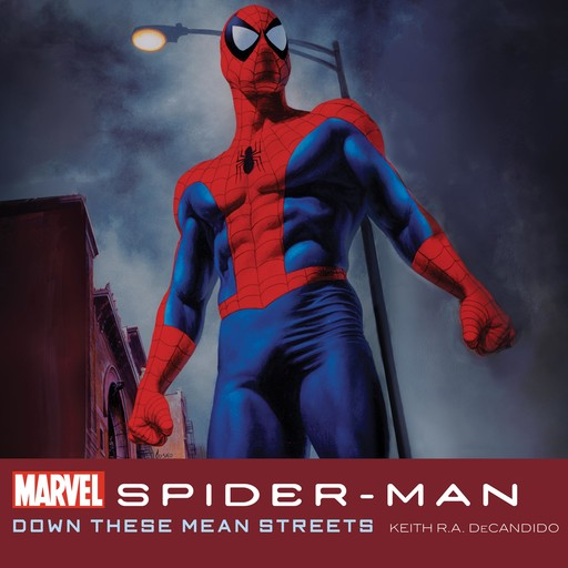 Spider-Man: Down These Mean Streets, Keith R.A.DeCandido
