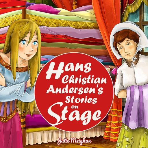 Hans Christain Anderson's Stories On Stage, Julie Meighan