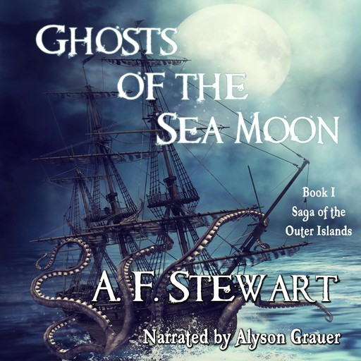 Ghosts of the Sea Moon, A.F.Stewart