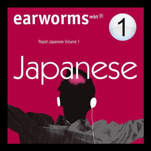 Rapid Japanese, Earworms Learning