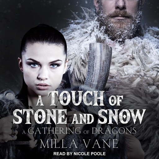A Touch of Stone and Snow, Milla Vane