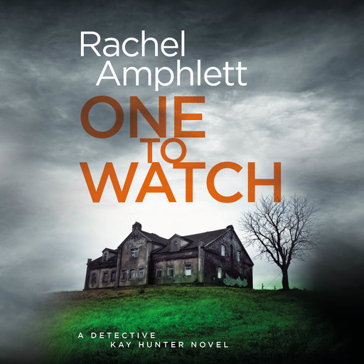 One to Watch, Rachel Amphlett