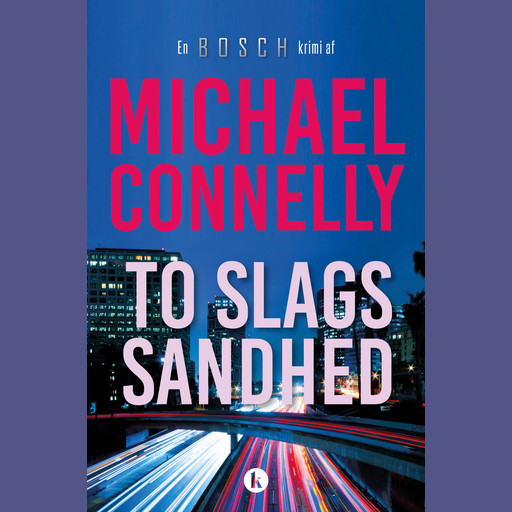 To slags sandhed, Michael Connelly