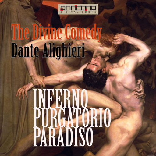 The Divine Comedy - Unabriged, Dante Alighieri