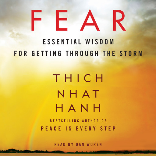 Fear, Thich Nhat Hanh