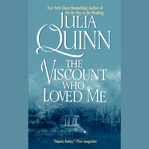 Viscount Who Loved Me: The Epilogue II, Julia Quinn