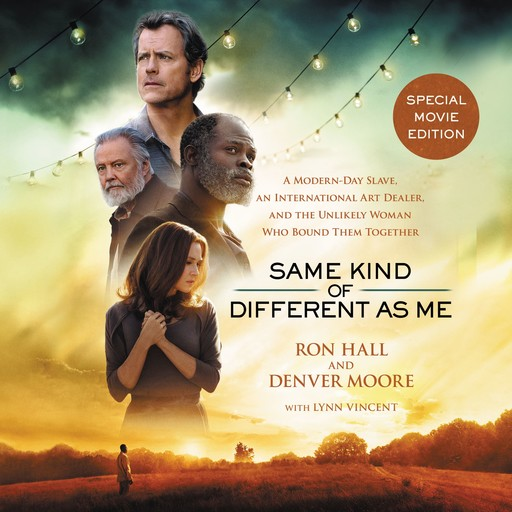 Same Kind of Different As Me Movie Edition, Denver Moore, Ron Hall