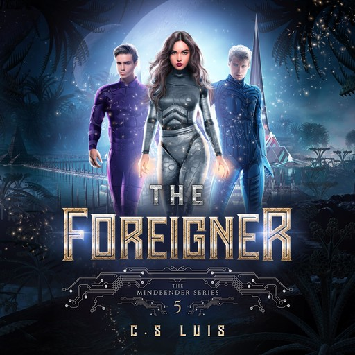 The Foreigner, C. S Luis