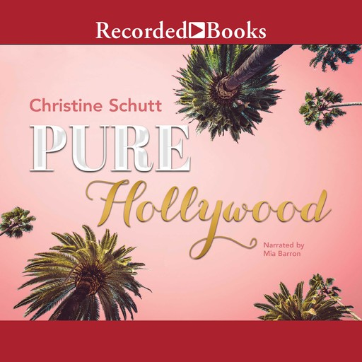 Pure Hollywood and Other Stories, Christine Schutt