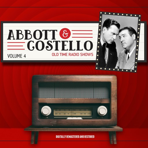 Abbott and Costello: Volume 4, John Grant, Bud Abbott, Lou Costello