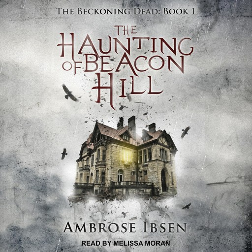 The Haunting of Beacon Hill, Ambrose Ibsen