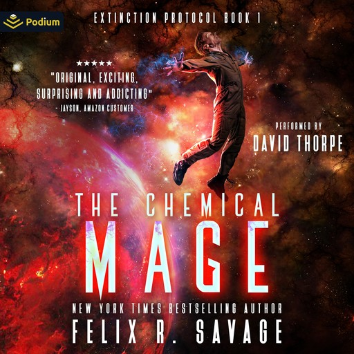 The Chemical Mage, Felix R. Savage