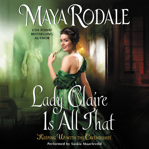Lady Claire Is All That, Maya Rodale