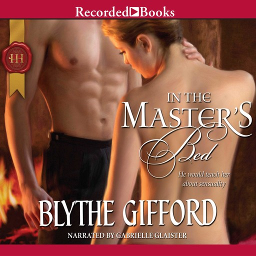 In The Master's Bed, Blythe Gifford
