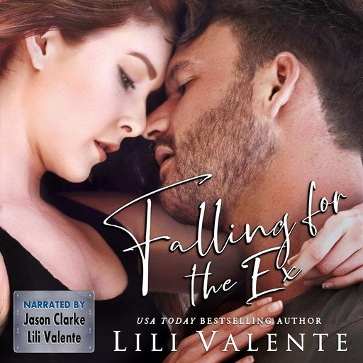 Falling for the Ex, Lili Valente