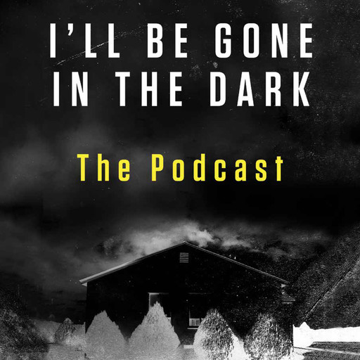 I'll Be Gone in the Dark Preview, HarperAudio