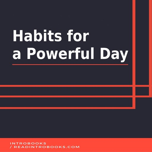 Habits for a Powerful Day, IntroBooks