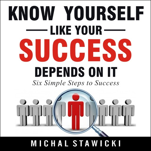 Know Yourself like Your Success Depends on It, Michal Stawicki