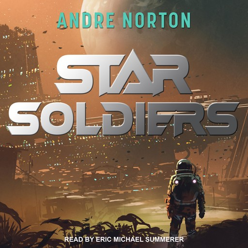 Star Soldiers, Andre Norton