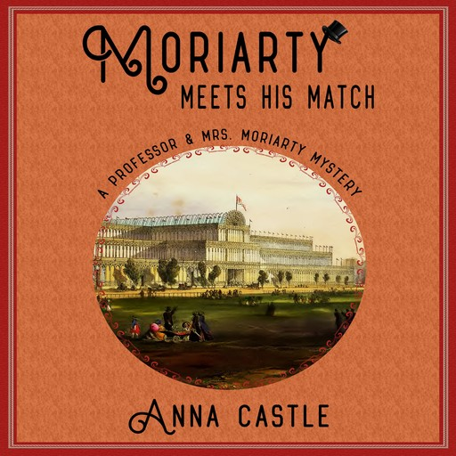 Moriarty Meets His Match, Anna Castle