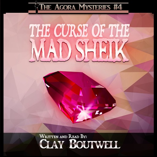 The Curse of the Mad Sheik, Clay Boutwell