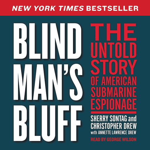 Blind Man's Bluff, Christopher Drew, Sherry Sontag