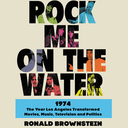 Rock Me on the Water, Ronald Brownstein