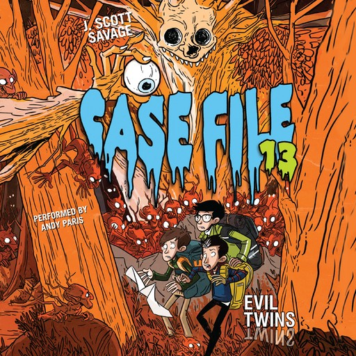 Case File 13 #3: Evil Twins, J. Scott Savage