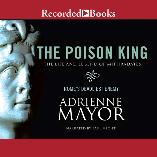The Poison King, Adrienne Mayor