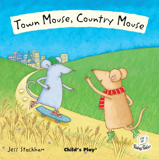 Town Mouse, Country Mouse, Child's Play