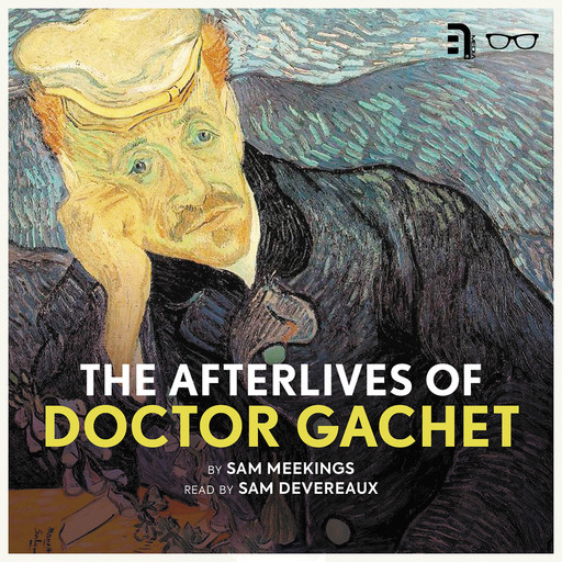 The Afterlives of Doctor Gachet, Sam Meekings
